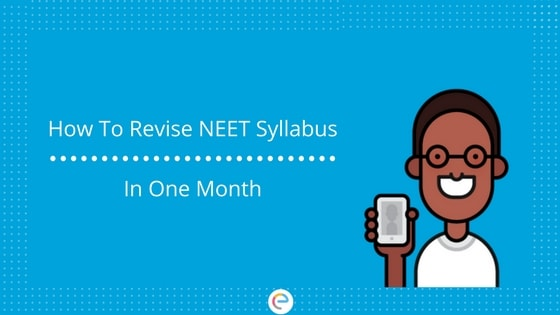 How To Revise NEET Syllabus In 1 Month