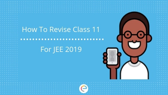 how to revise class 11 for jee