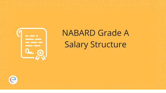 NABARD Grade A Salary Structure