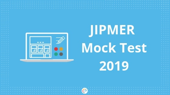 Free JIPMER Mock Test Series | Online Practice Test For All