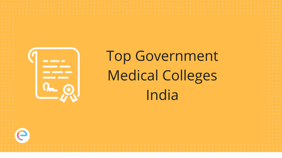 Top Government Medical Colleges India