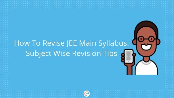 how to revise jee main syllabus