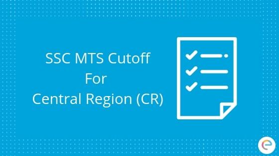 SSC MTS Cutoff Central Region (CR)