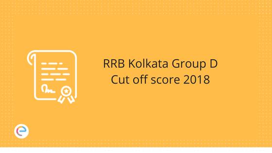 RRB Kolkata Group D Cut off score