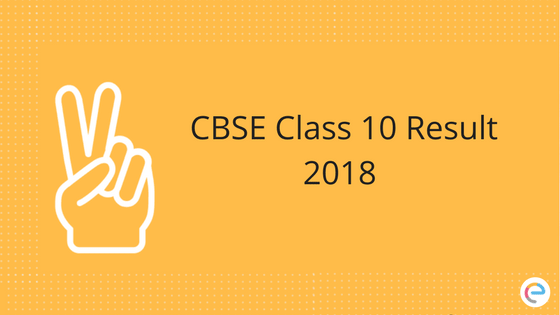 CBSE Class 10 Result 2018 |Results To Be Declared @ cbse.nic.in