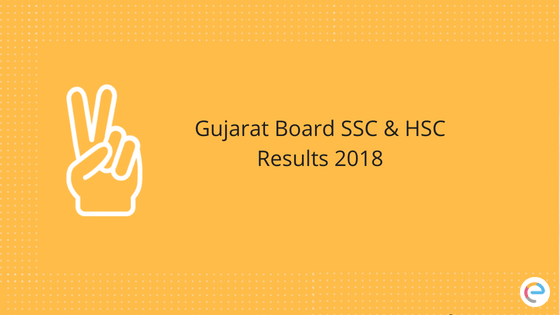 GSEB Results Declared | Check Out Gujarat Board SSC & HSC Results