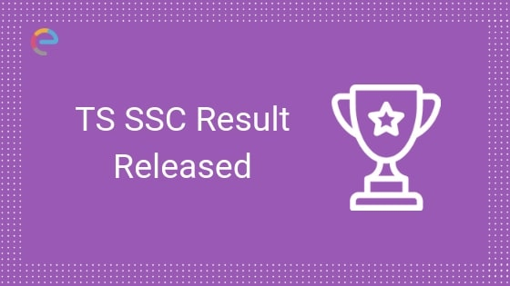 TS SSC Result released embibe
