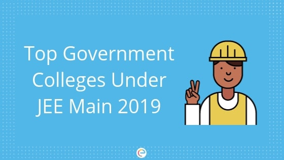 government colleges under jee main embibe