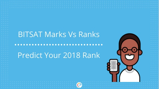 BITSAT Marks Vs Ranks | Predict Your Rank Through Your Marks