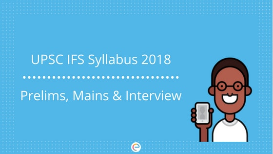 UPSC IFS Syllabus | Indian Forest Service Syllabus For