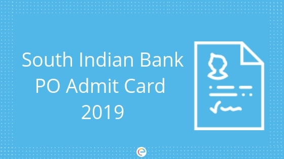 South Indian Bank PO Admit Card