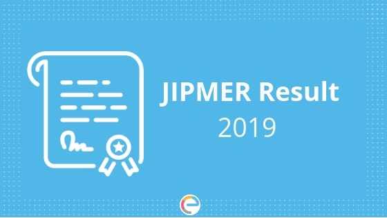 JIPMER Result 2019 (Released) – JIPMER MBBS Merit List, Cut Off & Counselling Procedure