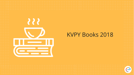 KVPY Books 2018 | Check Out Best Books For KVPY -SA, SB, SX Stream