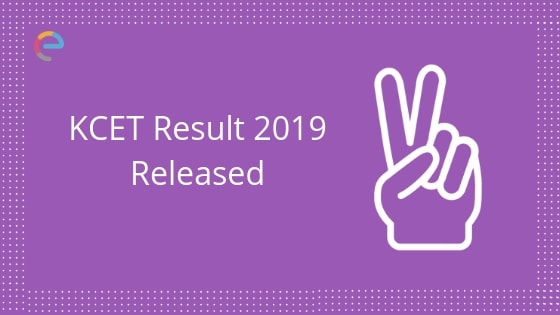 KCET Result 2019 Released embibe