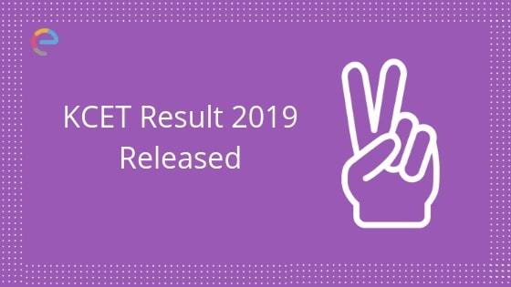 KCET Result 2019 Released embibe