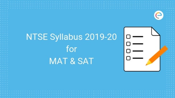 NTSE Syllabus 2019: Detailed NTSE Syllabus For All Sections