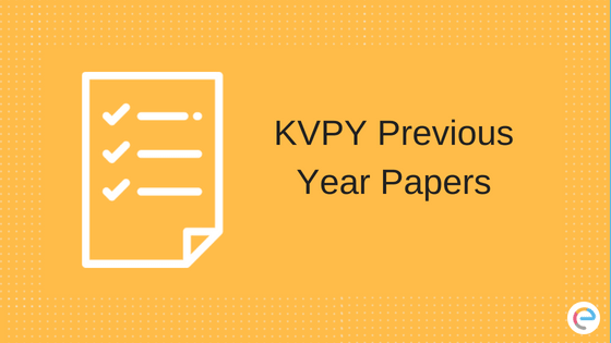 KVPY Previous Year Papers