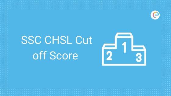 ssc chsl cut off