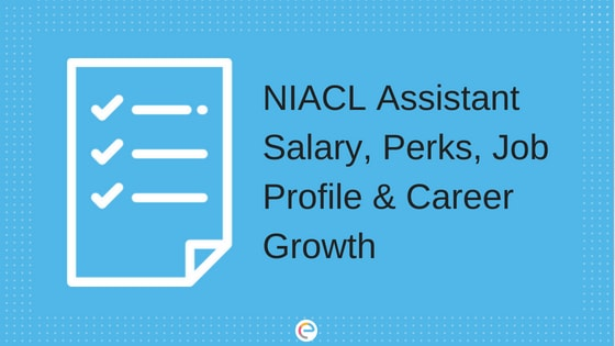 NIACL Assistant Salary 2018