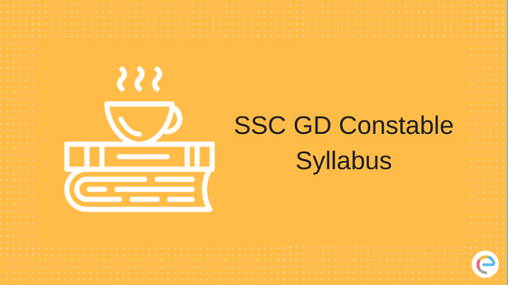 SSC GD Constable Syllabus 2018 | Check Out New Exam Pattern