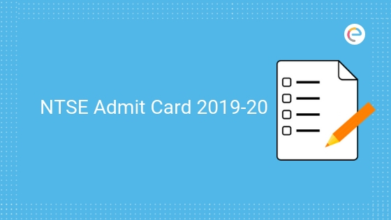 NTSE Admit Card 2019 – Haryana NTSE Hall Ticket Released: Download All States Hall Ticket For Stage I