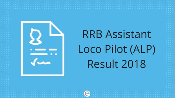 RRB ALP Result 2018-19 | Check Your RRB ALP Result For 2nd Stage CBT @ indianrailways.gov.in