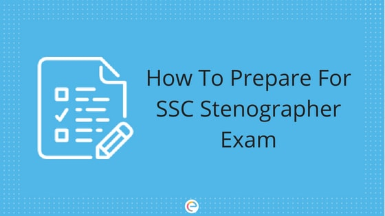SSC Stenographer Preparation 2018 | How To Prepare For SSC