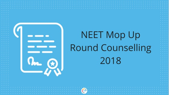 NEET Mop Up Round Counselling 2018