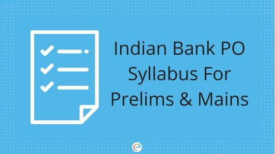 Indian Bank PO Syllabus