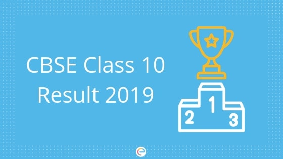 CBSE Class 10 Result | CBSE Exam Result is Expected to Release in May 2019