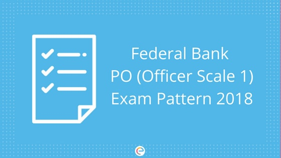 Federal Bank PO Exam Pattern