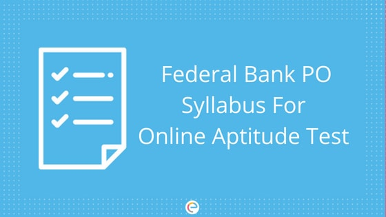Federal Bank PO Syllabus