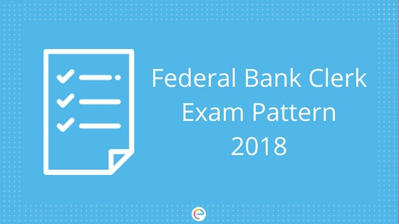 Federal Bank Clerk Exam Pattern