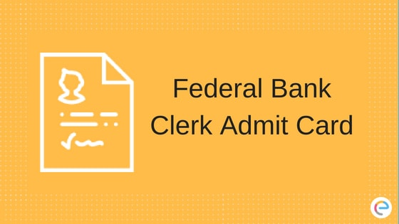 Federal Bank Clerk Admit Card