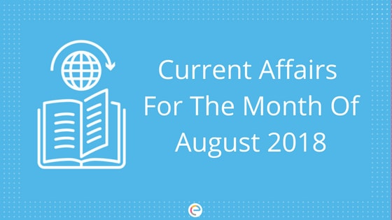 Current Affairs August 2018