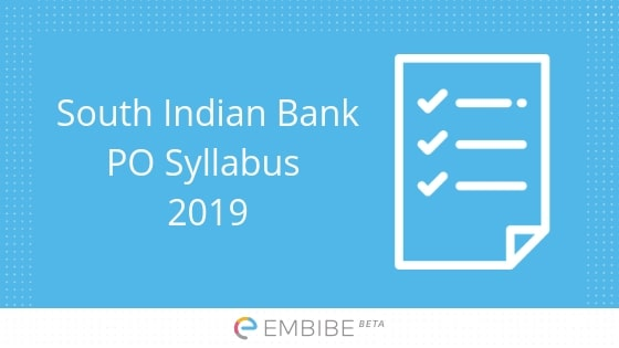 South Indian Bank PO Syllabus