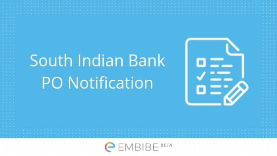 South Indian Bank PO Notification