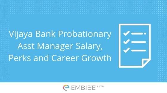 Vijaya Bank Probationary Assistant Manager Salary