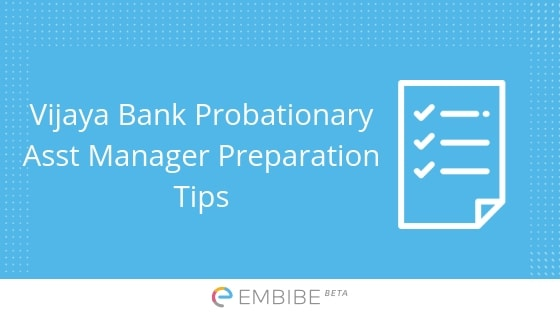 Vijaya Bank Probationary Assistant Manager Preparation