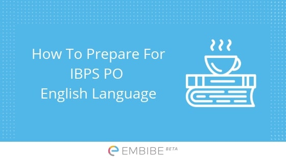 How To Prepare English For IBPS PO Exam