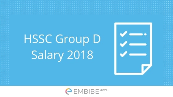 HSSC Group D Salary: Detailed Salary, Pay Scale And
