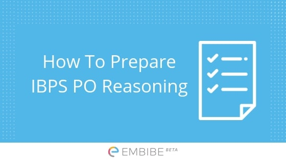 How To Prepare IBPS PO Reasoning