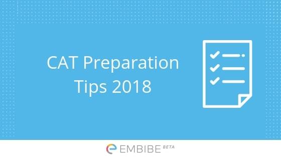 CAT Preparation Tips 2018