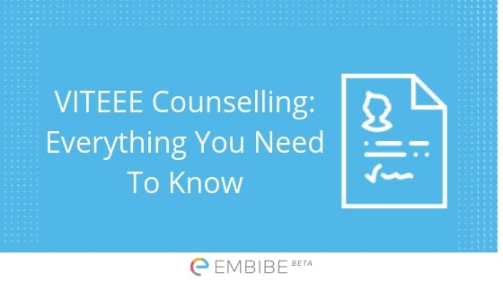VITEEE Counselling: Everything You Need To Know