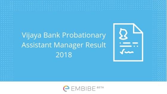 Vijaya Bank Probationary Assistant Manager Result