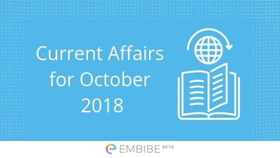 Current Affairs October 2018