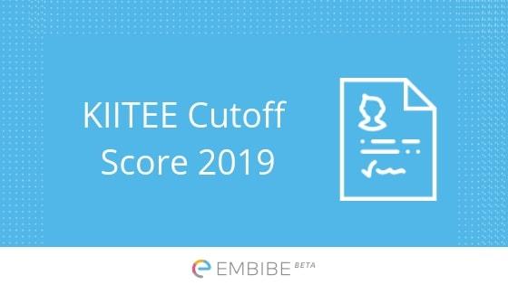 KIITEE Cutoff Score 2019