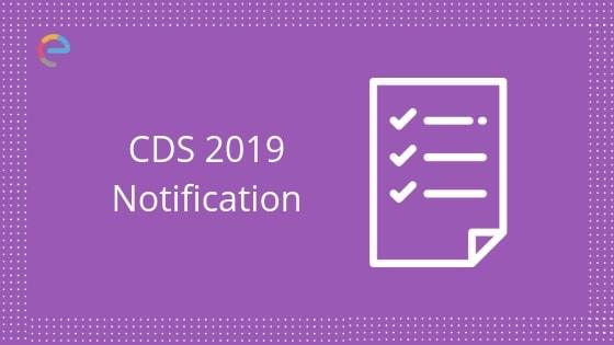 cds notification 2019 embibe