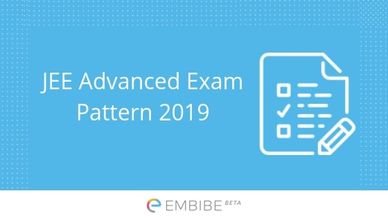 jee-advanced-exam-pattern-embibe