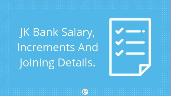 JK Bank Salary 2018| All About JK Bank Salary Structure